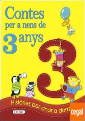 Contes per a nens 3 any por Equipo de Todolibro PDF