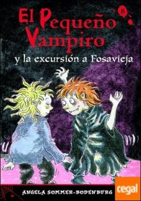 EL PEQUEÑO VAMPIRO Y LA EXCURSION A FOSAVIEJA (CL.PV.Nº 8)