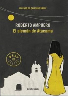 El alemán de Atacama por Roberto Ampuero