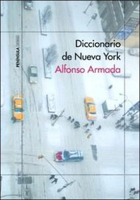 Diccionario de Nueva York por Alfonso Armada Rodríguez PDF