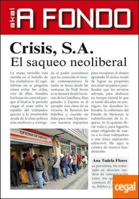 Crisis S.A. . El saqueo neoliberal