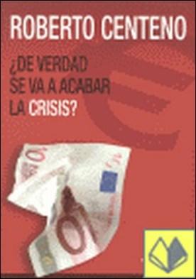 ¿De verdad se va a acabar la crisis?