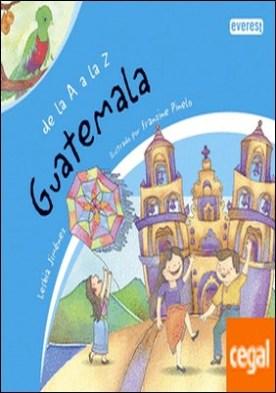De la A a la Z. Guatemala