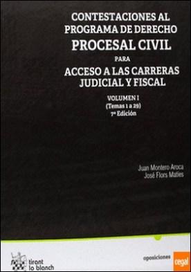 Contestaciones al programa de derecho procesal civil para acceso a las carreras judicial y fiscal I . Temas 1 a 29