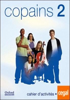 Copains 2. Cahier d'activités (Édition 2002)