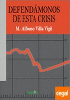 Defendámonos de la crisis