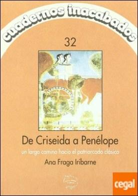 De Criselda a Penélope . un largo camino hacia el patriarcado clásico