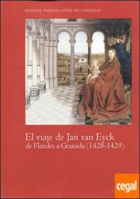 El viaje de Jan van Eyck de Flandes a Granada (1428 - 1429)