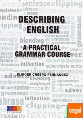 Describing English A practical grammar course