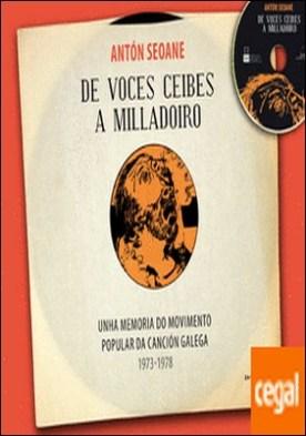 De Voces Ceibes a Milladoiro por Desconocido PDF