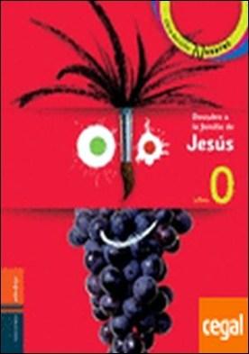 Descubre a la familia de Jesús - Libro del niño y boletín de la familia . Libro 0 Primera Comunión
