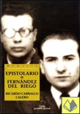 Epistolario a Francisco Fernández del Riego