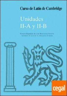 Curso de Latín de Cambridge Libro del Alumno Unidad II-A Y II-B . Versión española