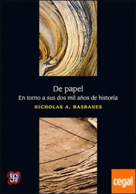 De papel . en torno a sus dos mil años de historia