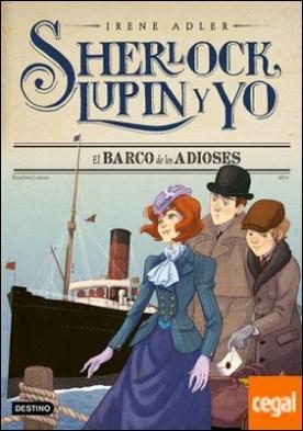 El barco de los adioses . Sherlock, Lupin y yo 12