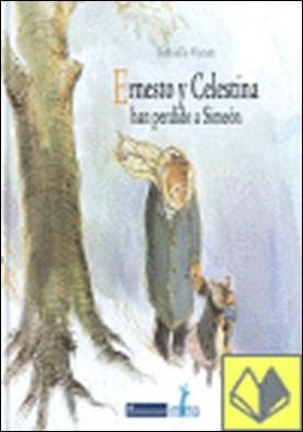 Ernesto y Celestina. Han perdido a Simeón