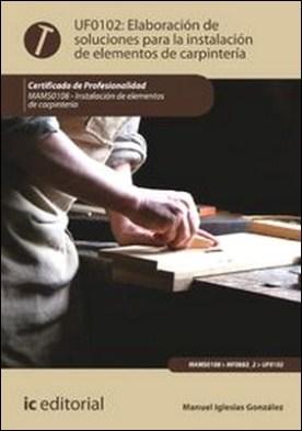 Elaboración de soluciones para la instalación de elementos de carpintería