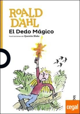 El Dedo Mágico por Dahl, Roald PDF