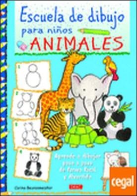 Escuela de dibujo para niños. Animales . Aprender a dibujar paso paso de forma fácil y divertida