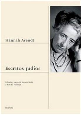 Escritos judíos. Edición a cargo de Jerome Kohn y Ron H. Feldman