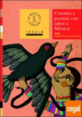 Cuentos y poemas con sabor a México