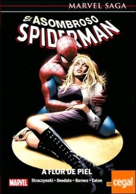 El asombroso spiderman 07: a flor de piel por Straczynski, Joe M. PDF