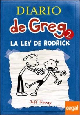 Diario de Greg 2: La ley de Rodrick por KINNEY, JEFF
