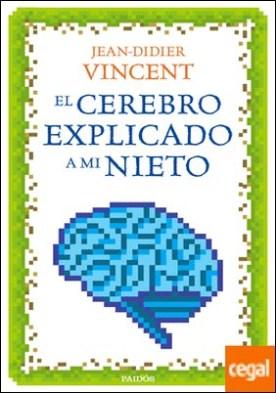 El cerebro explicado a mi nieto