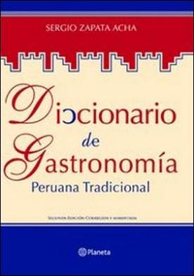 Diccionario de gastronomía peruana tradicional