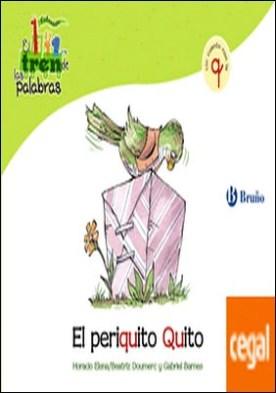 El periquito Quito . Un cuento con la Q