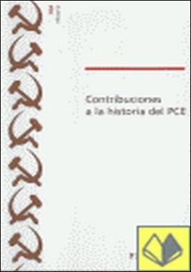 Contribuciones a la historia del P.C.E.