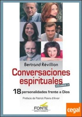 Conversaciones Espirituales . 18 personalidades frente a Dios