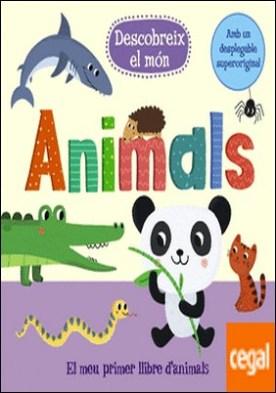 Descobreix el món: Animals por VV.AA.
