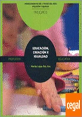 Educación, Creación e Igualdad . Arte como vínculo