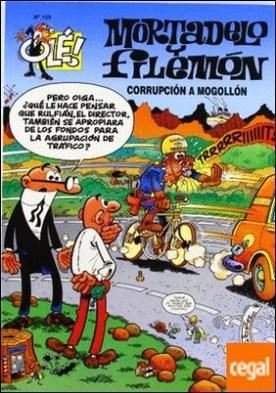 Corrupción a mogollón (Olé! Mortadelo 125)