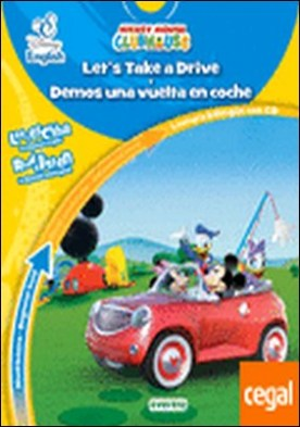 Disney English. Let's Take a Drive. Demos una vuelta en coche. Nivel básico. Beginner level . Lectura bilingüe con CD. Lee y escucha en español e inglés. Read & listen in Spanish and English