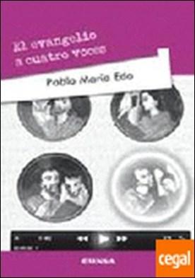 El evangelio a cuatro voces