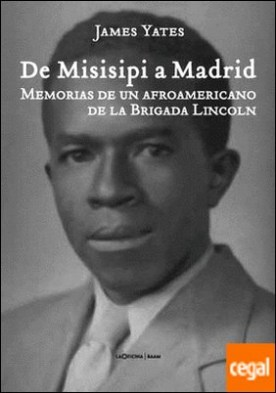 De Misisipi a Madrid por James Yates