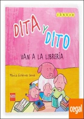 Dita y Dito van a la librería . Sábado
