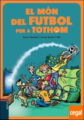 El món del futbol per a tothom