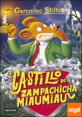 El castillo de Zampachicha Miaumiau . Geronimo Stilton 14