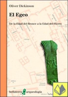 El Egeo . de la Edad del Bronce a la Edad del Hierro