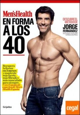 En forma a los 40 (Men's Health) . Recupera la forma en 3 meses y mantente más fuerte, más fibrado y más musculado para siempre. Con el equipo de expertos de Men's Health España