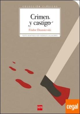 Crimen y castigo por Dostoievski, Fiódor