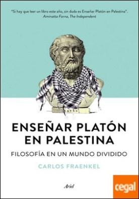 Enseñar Platón en Palestina . Filosofía en un mundo dividido