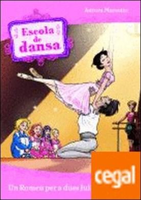 Escola de dansa 8. Un Romeu per a dues Julietes