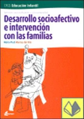 Desarrollo socioafectivo e intervención con las familias, ciclo formativo grado superior de Educación Infantil . SERVICIOS SOCIOCULTURALES Y A LA COMUNIDAD
