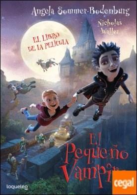 El pequeño vampiro. El libro de la película por Alcantara, Ricardo PDF