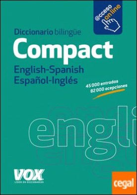 Diccionario Compact English-Spanish / Español-Inglés por A.A. V.V.