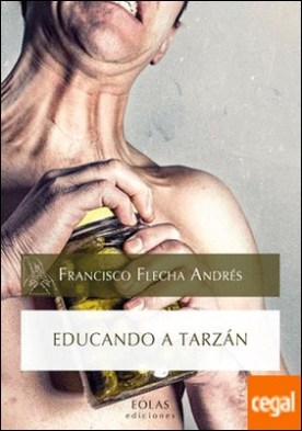 EDUCANDO A TARZÁN
